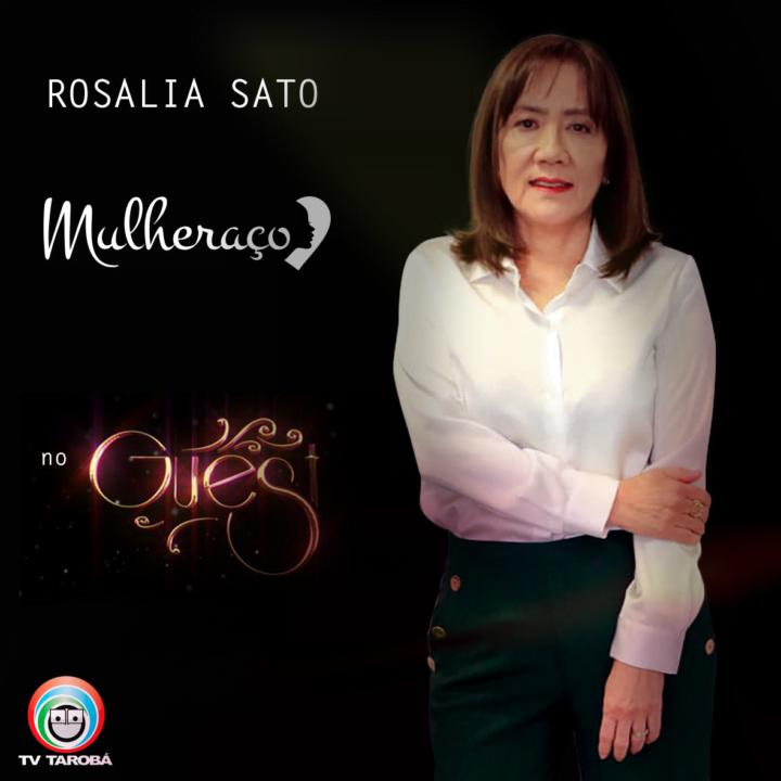 Perfil Profissional Mulheraço Rosália Sato