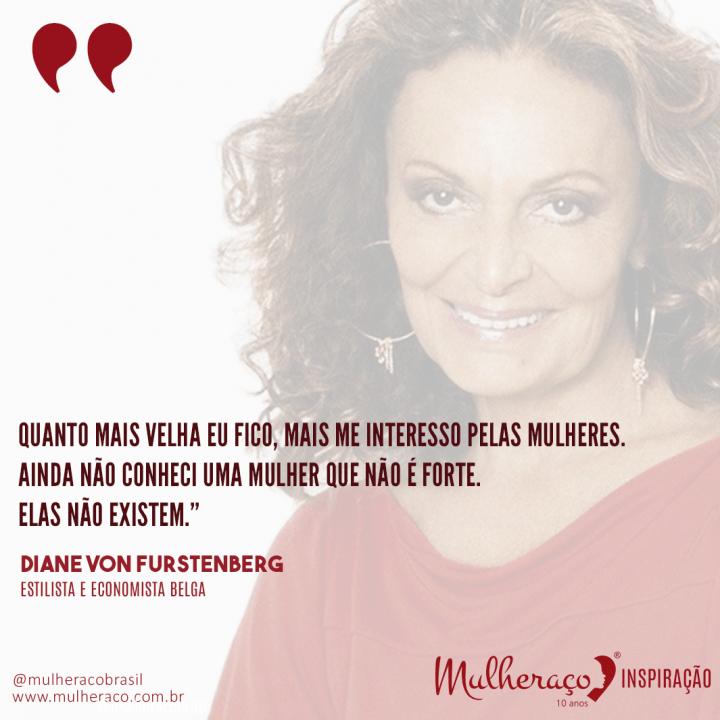 Mulheraço Inspiração Diane Von Furstenberg