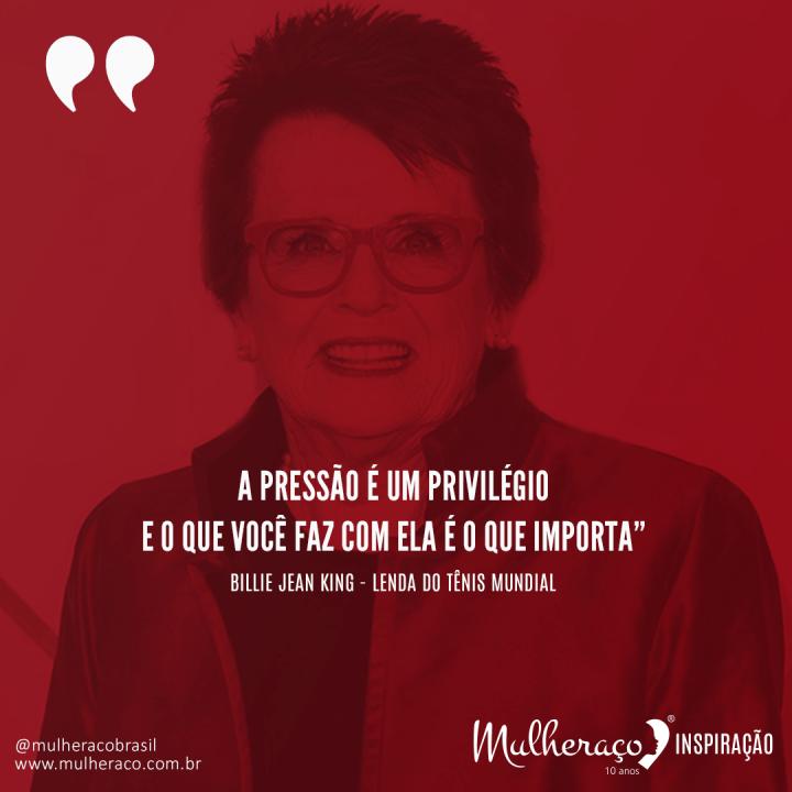 Mulheraço Inspiração Billie Jean King