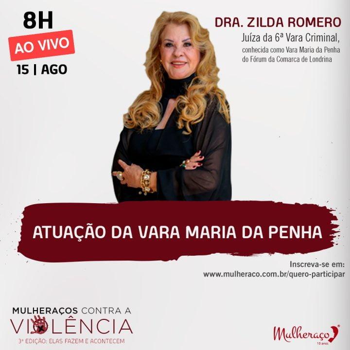 DRA ZILDA ROMERO É PALESTRANTE NO MULHERAÇOS CONTRA A VIOLÊNCIA