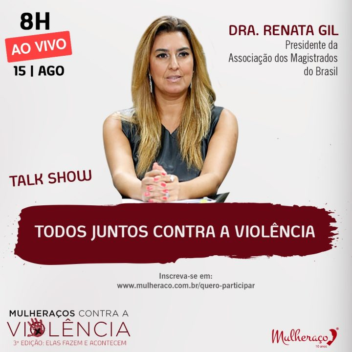 DRA RENATA GIL PARTICIPA DO MULHERAÇOS CONTRA A VIOLÊNCIA