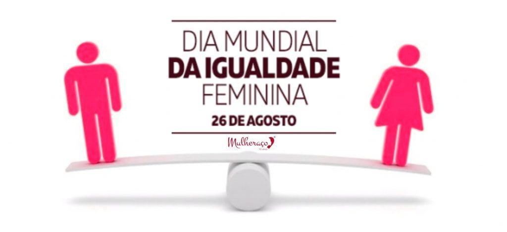 dia-mundial-da-igualdade-feminina