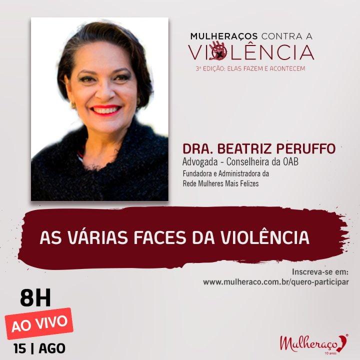 DRA BEATRIZ PERUFFO É UMA DAS PALESTRANTES DO MULHERAÇOS CONTRA VIOLÊNCIA