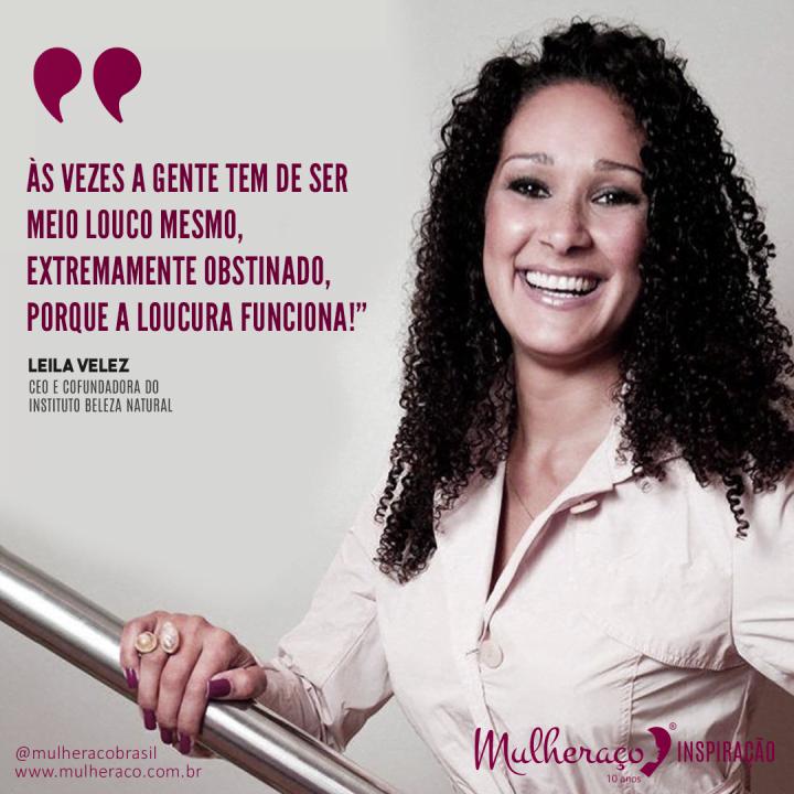 Empreendedorismo do Mulheraço Inspiração Leila Velez