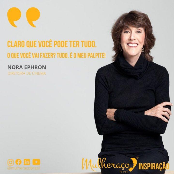 Mulheraço Inspiração: Norah Ephron à frente de seu tempo