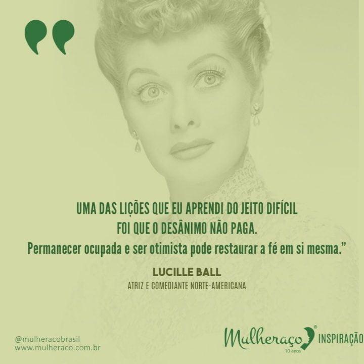 Mulheraço Inspiração: Lucille Ball, a diva da comédia
