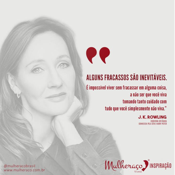 Mulheraço Inspiração: J.K. Rowling, a mais importante escritora do planeta